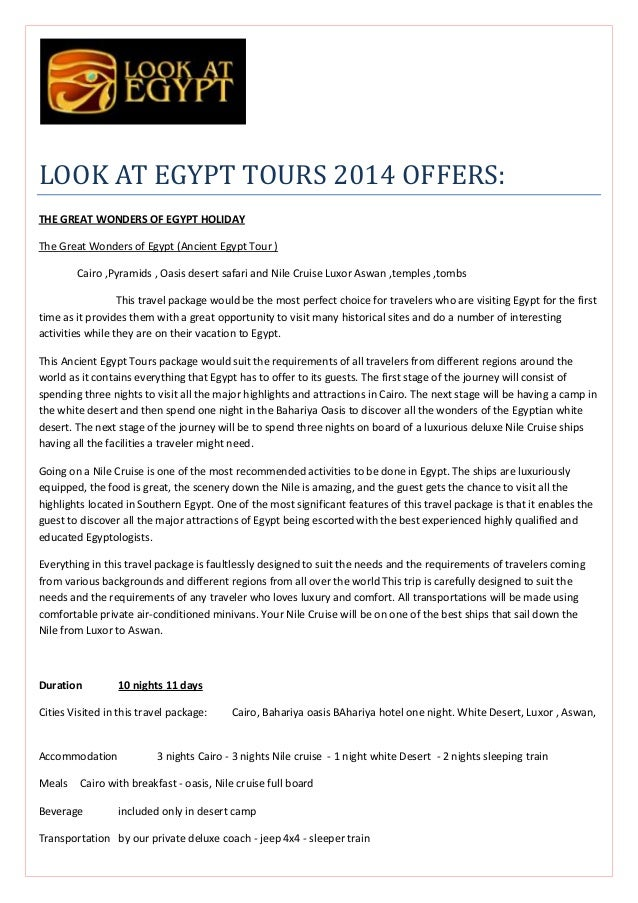 LOOK AT EGYPT TOURS 2014 OFFERS: THE GREAT WONDERS OF EGYPT HOLIDAY The Great Wonders of Egypt (Ancient Egypt Tour ) Cairo...