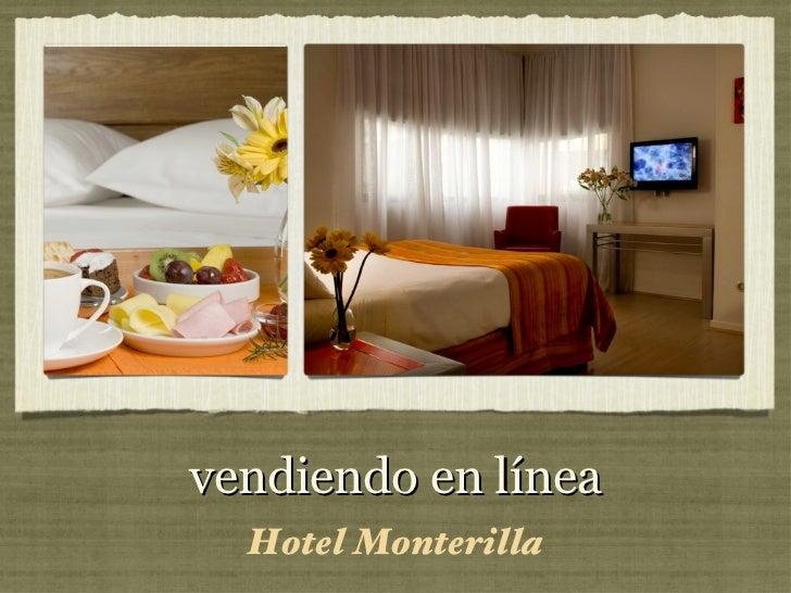 vendiendo en línea  Hotel Monterilla
