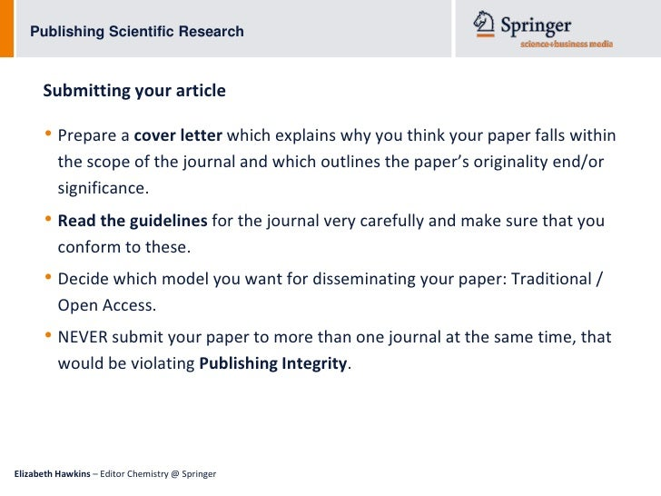 ... Editor Chemistry @ Springer; 21. Publishing Scientific Research  Submitting Your Article U2022 Prepare A Cover Letter ...