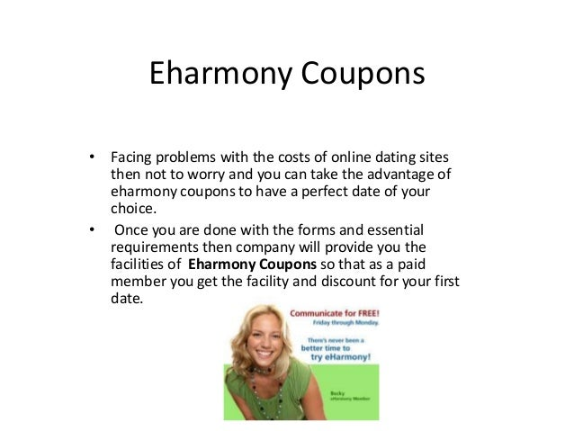May 31,  · eharmony Promo Code – 3 Months for $ Valid for Enjoy 3 months for $ online with promo code during online purchase. eharmony Promo Code – 3 Months for $ BDAY Popular eharmony Promo Code & Coupon