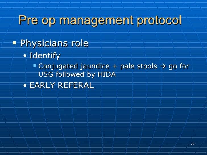 Pre op management protocol  <ul><li>Physicians role  </li></ul><ul><ul><li>Identify  </li></ul></ul><ul><ul><ul><li>Conjug...