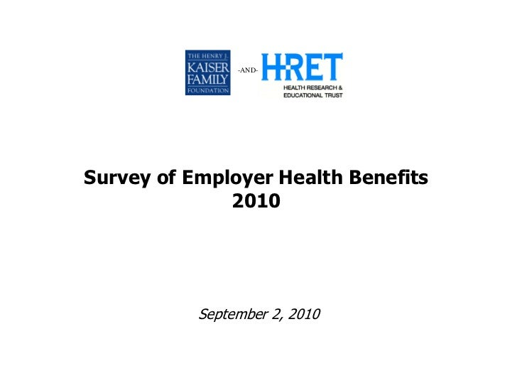 KFF Employer Health Benefits 2010 Annual Survey Slides