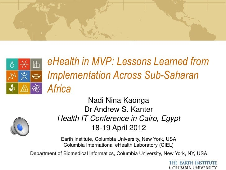eHealth in MVP: Lessons Learned from       Implementation Across Sub-Saharan       Africa                    Nadi Nina Kao...