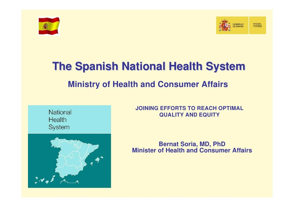 The Spanish National Health System   Ministry of Health and Consumer Affairs                    JOINING EFFORTS TO REACH O...
