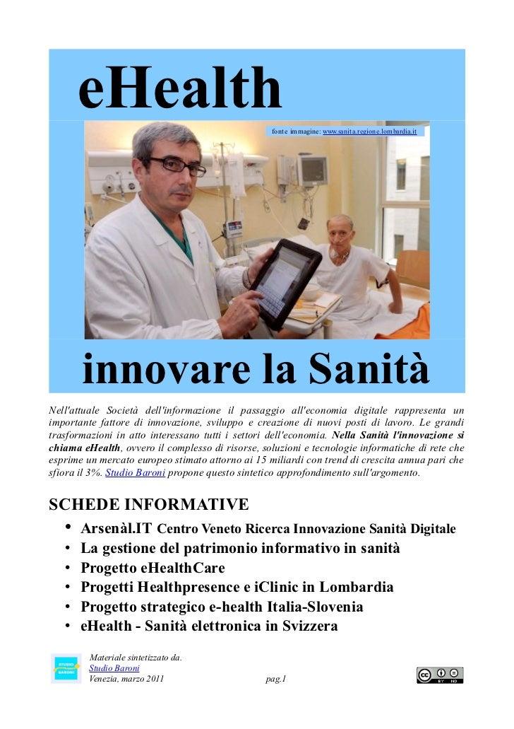 eHealth                                    fonte immagine: www.sanita.regione.lombardia.it       innovare la SanitàNellatt...