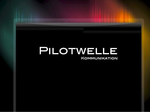 1 Pilotwelle