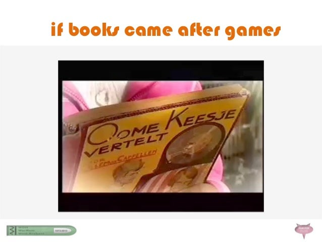 if books came after games