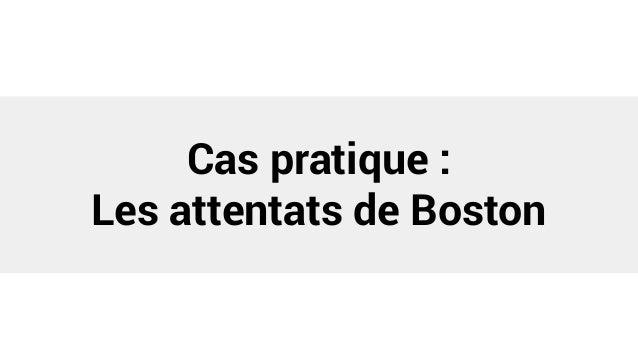 Cas pratique : Les attentats de Boston