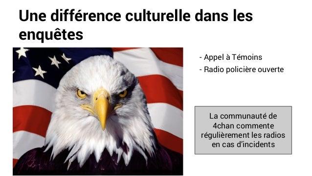 Une différence culturelle dans les enquêtes - Appel à Témoins - Radio policière ouverte La communauté de 4chan commente ré...