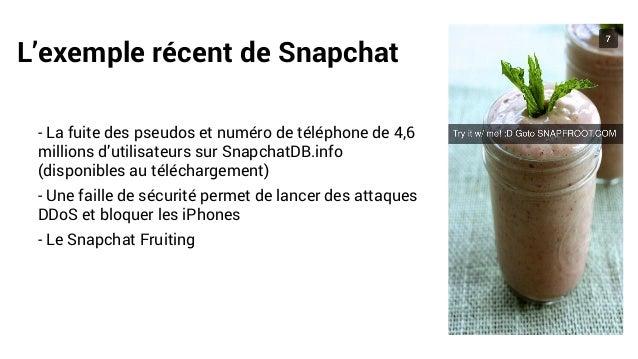L'exemple récent de Snapchat - La fuite des pseudos et numéro de téléphone de 4,6 millions d'utilisateurs sur SnapchatDB.i...