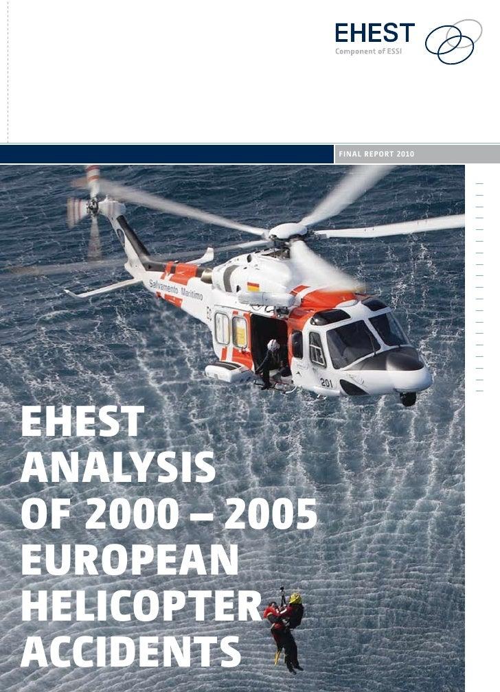 final rEport 2010EHESTAnAlySiSof 2000 – 2005EuropEAnHElicopTErAccidEnTS