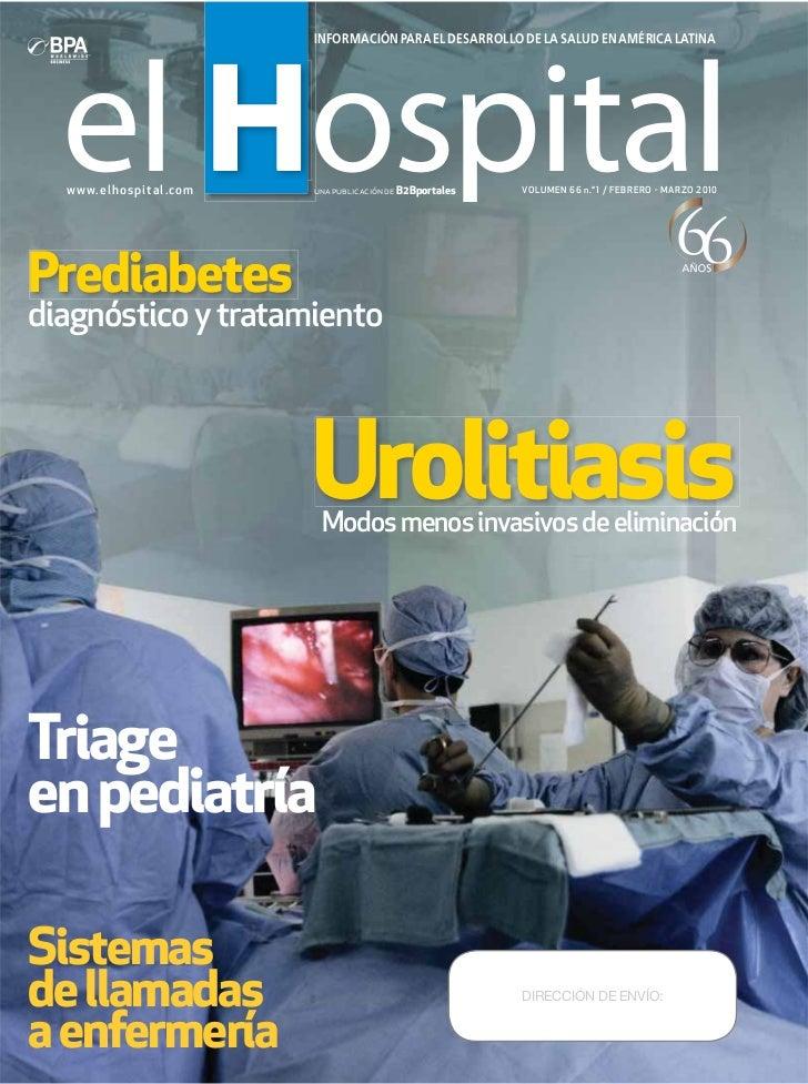el H     Hospital                             INFORMACIÓN PARA EL DESARROLLO DE LA SALUD EN AMÉRICA LATINA  www.elh o sp i...