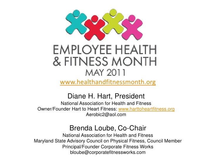 www.healthandfitnessmonth.org               Diane H. Hart, President          National Association for Health and Fitness ...