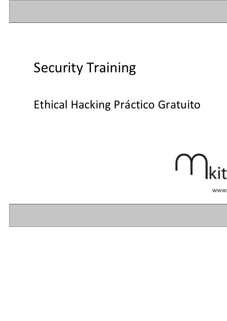 Security TrainingEthical Hacking Práctico Gratuito
