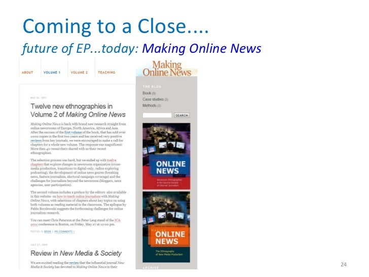 Coming to a Close.... future of EP...today:  Making Online News