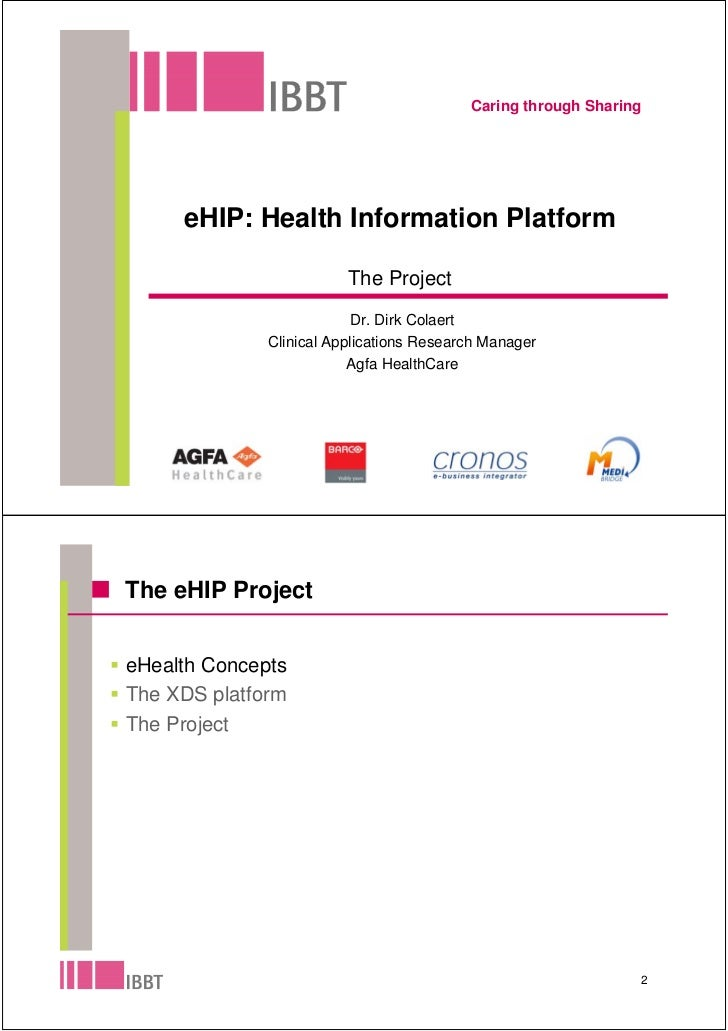 Caring through Sharing          eHIP: Health Information Platform                           The Project                   ...