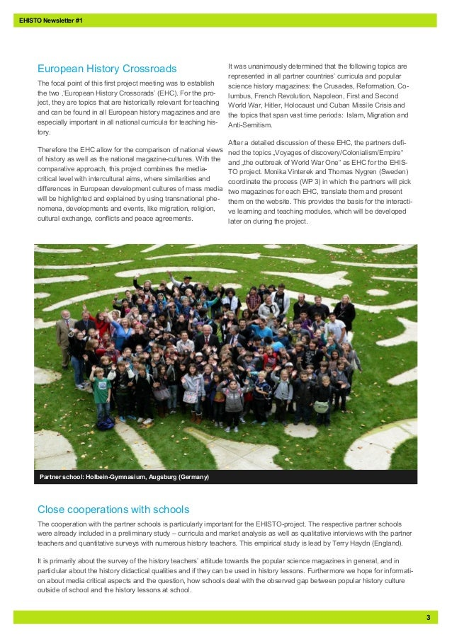3EHISTO Newsletter #1European History CrossroadsThe focal point of this first project meeting was to establishthe two ''Eu...