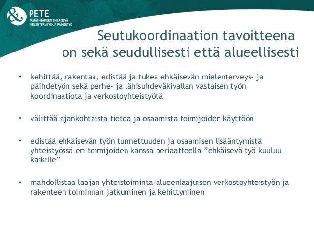 Ehkäisevän työn seutukoordinaatio, Päijät-Häme Slide 3
