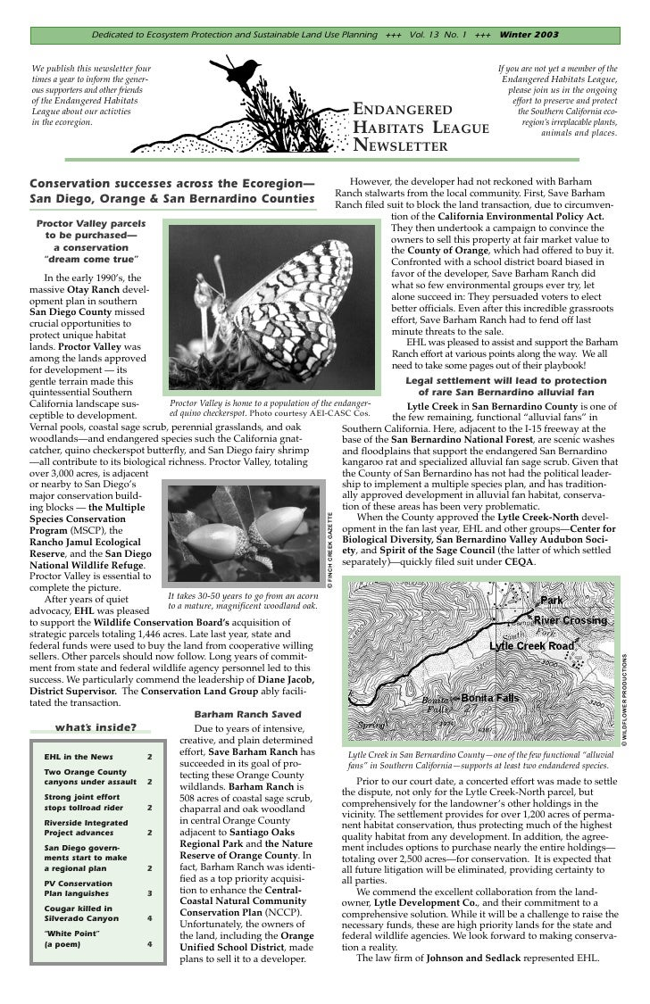 Dedicated to Ecosystem Protection and Sustainable Land Use Planning +++ Vol. 13 No. 1 +++ Winter 2003We publish this newsl...