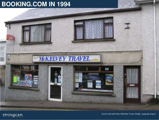 Source: Kenneth Allen, McKelvey Travel, Omagh - geograph.org.uk BOOKING.COM IN 1994