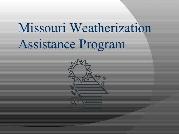 Missouri Weatherization Assistance Program