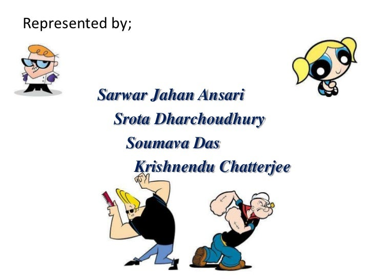 Represented by;          Sarwar Jahan Ansari            Srota Dharchoudhury             Soumava Das               Krishnen...
