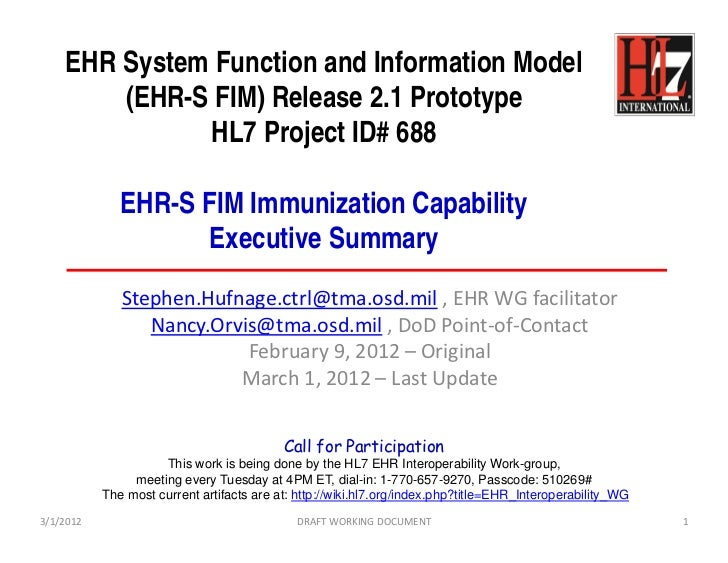 EHR System Function and Information Model        (EHR-S FIM) Release 2.1 Prototype              HL7 Project ID# 688       ...