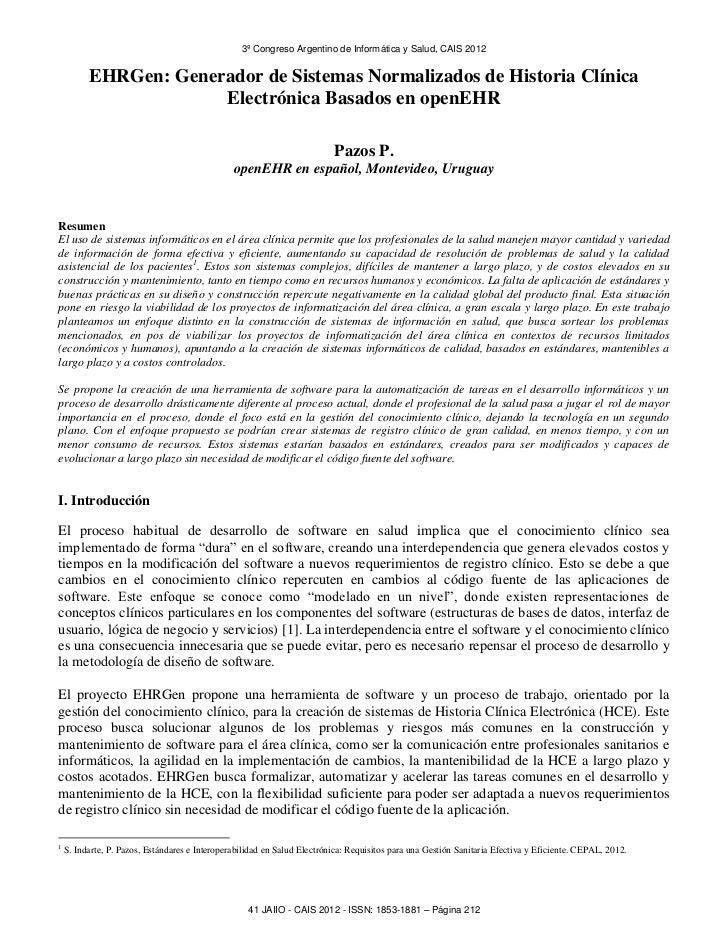 3º Congreso Argentino de Informática y Salud, CAIS 2012          EHRGen: Generador de Sistemas Normalizados de Historia Cl...