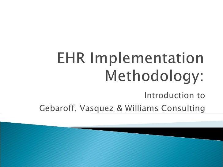 Introduction to Gebaroff, Vasquez & Williams Consulting