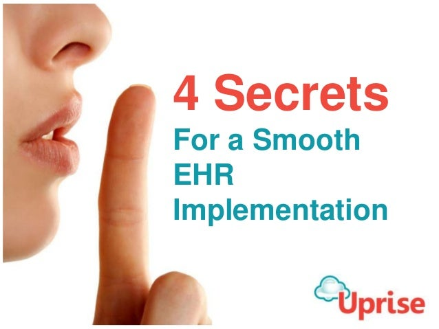 4 Secrets For a Smooth EHR Implementation