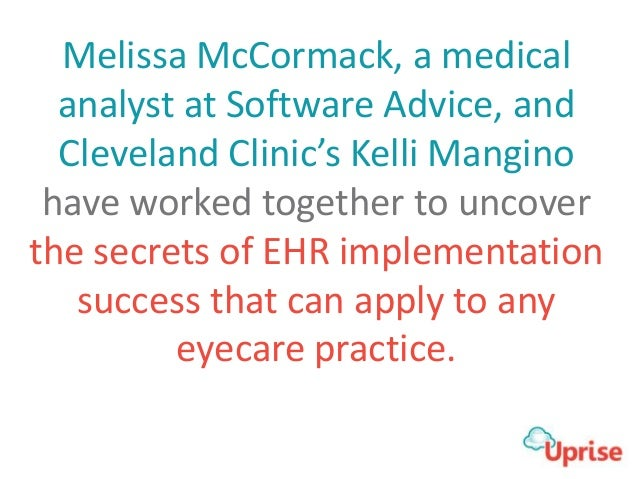 Melissa McCormack, a medical analyst at Software Advice, and Cleveland Clinic's Kelli Mangino have worked together to unco...