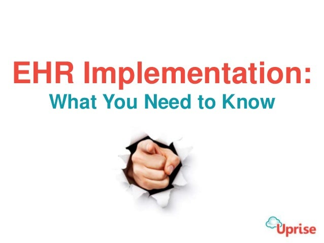 EHR Implementation: What You Need to Know
