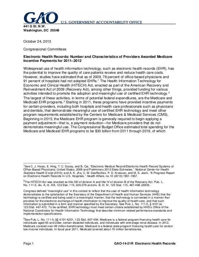 Page 1 GAO-14-21R Electronic Health Records 441 G St. N.W. Washington, DC 20548 October 24, 2013 Congressional Committees ...