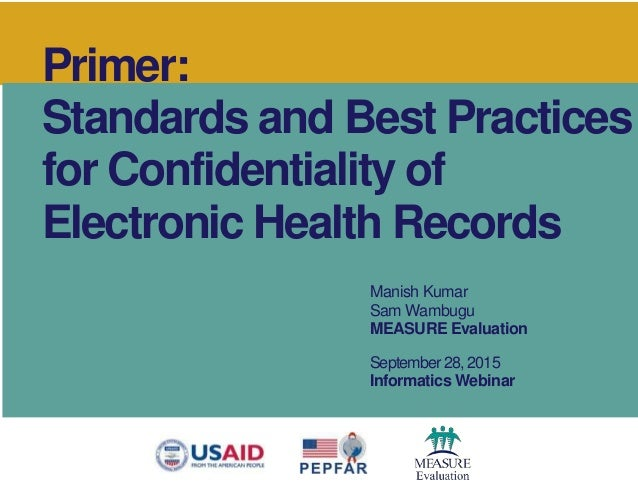 the importance of privacy and confidentiality of health records Protecting patient health information in electronic records  their privacy and confidentiality  the privacy of the medical records rests primarily with the .