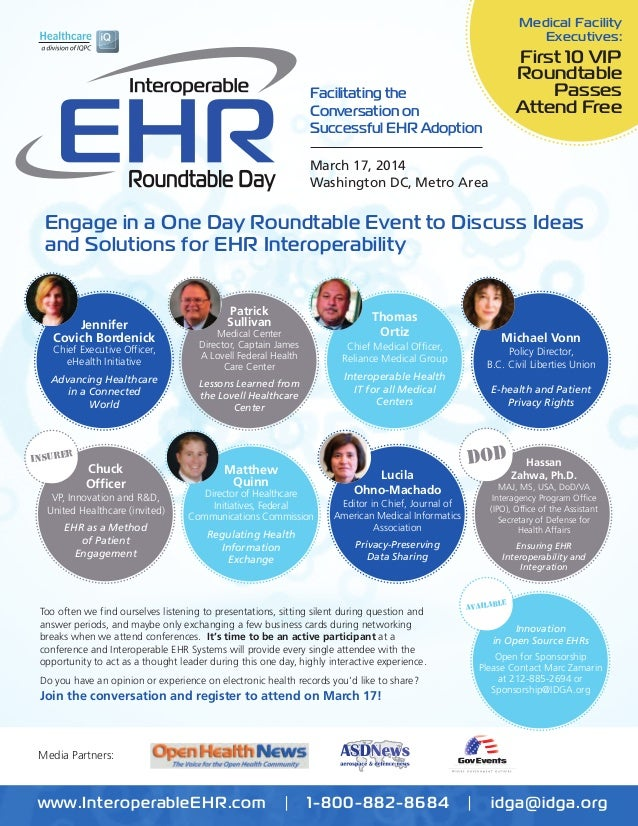 Medical Facility Executives:  First 10 VIP Roundtable Passes Attend Free  Facilitating the Conversation on Successful EHR ...