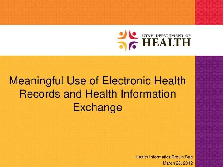 Meaningful Use of Electronic Health Records and Health Information            Exchange                         Health Info...