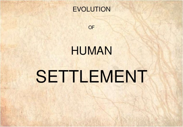 GAI3 GAI3 EVOLUTION OF HUMAN SETTLEMENT