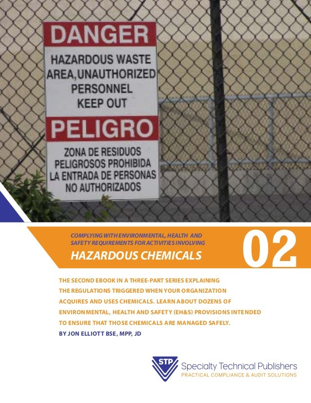 COMPLYING WITH ENVIRONMENTAL, HEALTH AND SAFETY REQUIREMENTS FOR ACTIVITIES INVOLVING  HAZARDOUS CHEMICALS THE SECOND EBOO...