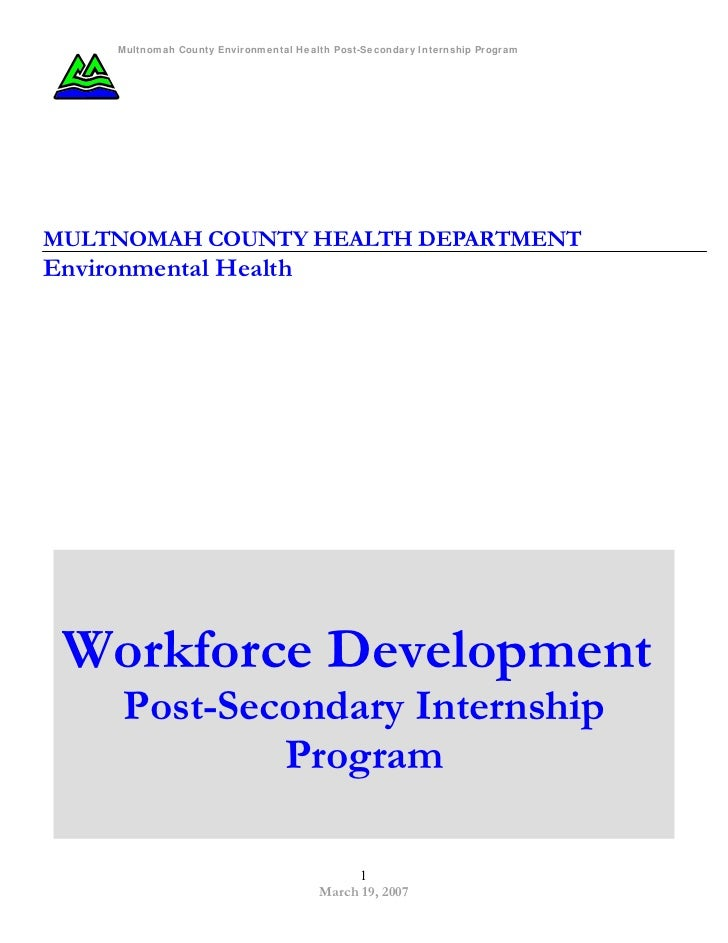 Multnomah County Environmental Health Post-Secondary Internship ProgramMULTNOMAH COUNTY HEALTH DEPARTMENTEnvironmental Hea...