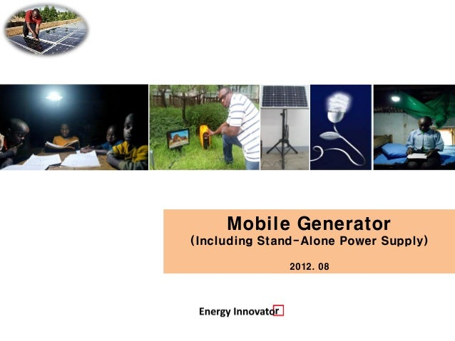 Mobile Generator(Including Stand-Alone Power Supply)               2012. 08