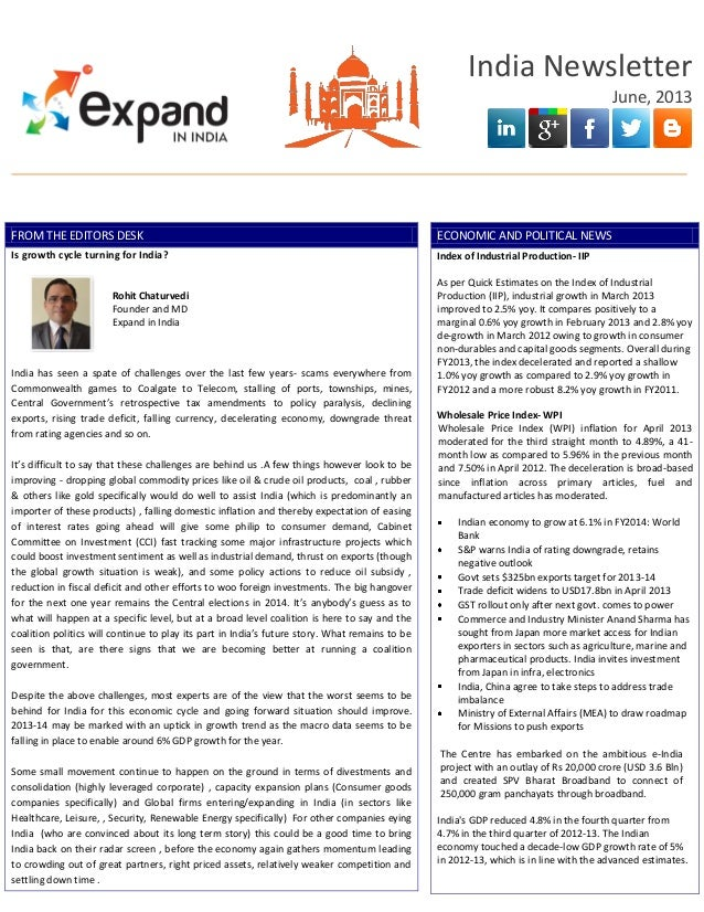 India NewsletterJune, 2013FROM THE EDITORS DESKIs growth cycle turning for India?Rohit ChaturvediFounder and MDExpand in I...