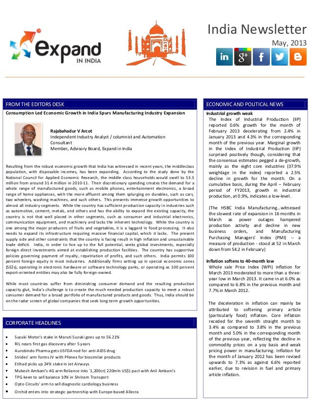 India NewsletterMay, 2013FROM THE EDITORS DESKConsumption Led Economic Growth in India Spurs Manufacturing Industry Expans...