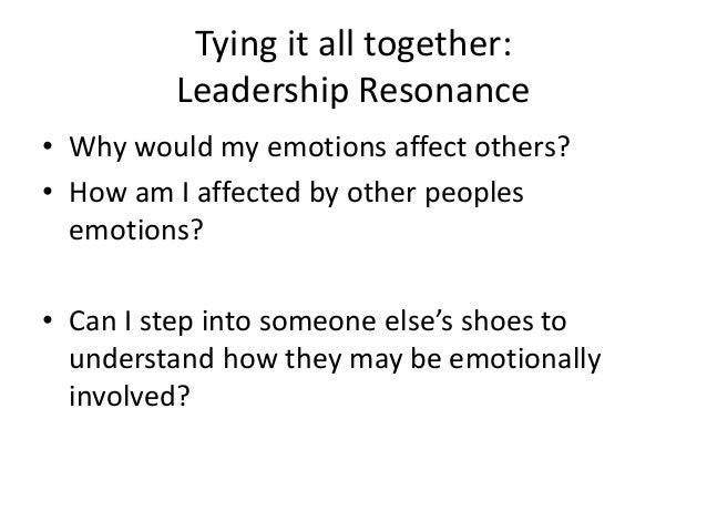 resonant leadership Resonant and dissonant leadership are discussed in the 2002 book.