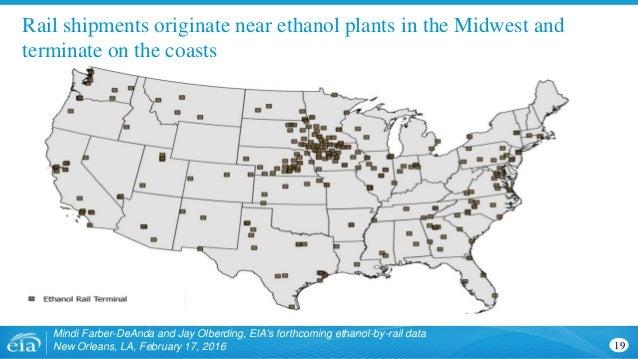 Mindi Farber-DeAnda and Jay Olberding, EIA's forthcoming ethanol-by-rail data New Orleans, LA, February 17, 2016 19 Rail s...