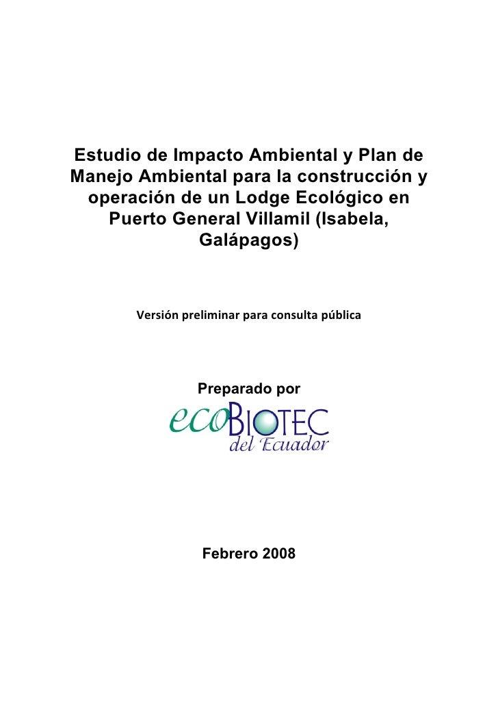 Estudio de Impacto Ambiental y Plan de    Manejo Ambiental para la construcción y     operación de un Lodge Ecológico en  ...