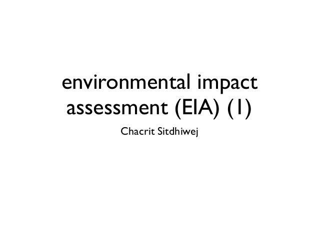 environmental impact assessment (EIA) (1) Chacrit Sitdhiwej