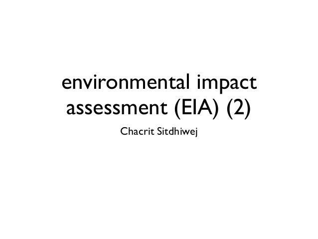 environmental impact assessment (EIA) (2) Chacrit Sitdhiwej