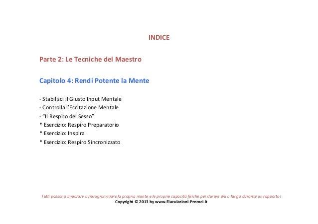 INDICE Parte 2: Le Tecniche del Maestro Capitolo 4: Rendi Potente la Mente  -‐ Stabilisci ...
