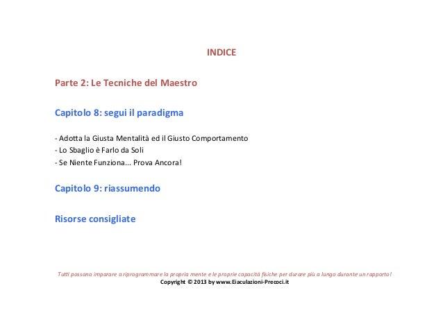 INDICE Parte 2: Le Tecniche del Maestro Capitolo 8: segui il paradigma -‐ Ado=a la Giusta ...