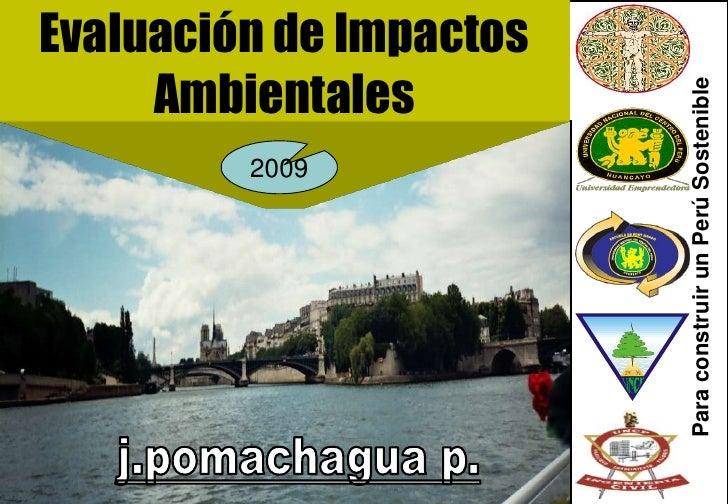 Evaluación de Impactos      Ambientales                                           Para construir un Perú Sostenible       ...